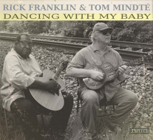 "cd-246 rick franklin & tom mindte ""dancing with my baby"""