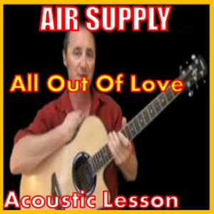 Learn to play All Out Of Love by Air Supply | Movies and Videos | Educational