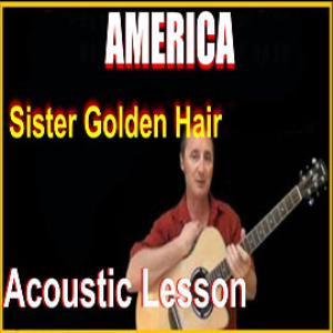 learn to play sister golden hair by america