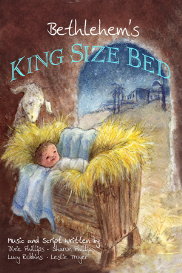 bethlehem's king size bed- a children's musical play