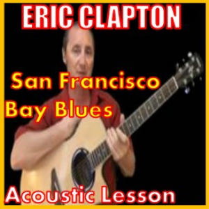 Learn to play San Francisco Bay Blues by Eric Clapton | Movies and Videos | Educational