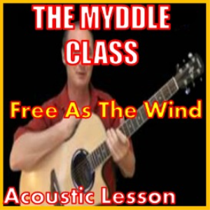 learn to play free as the wind by the myddle class