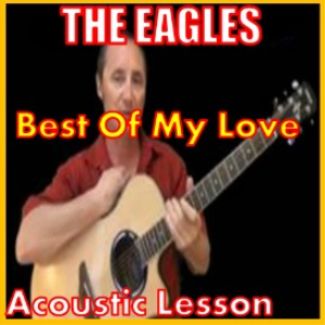 Learn to play Best Of My Love by The Eagles | Movies and Videos | Educational