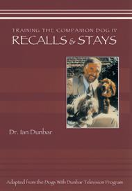 training the companion dog 4: recalls & stays