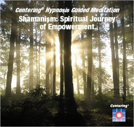 shamanism: spiritual journey of empowerment