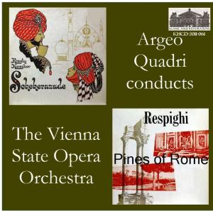 rimsky-korsakov: scheherazade, op. 35; respighi: pines of rome - vsso/argeo quadri