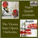 Rimsky-Korsakov: Scheherazade, Op. 35; Respighi: Pines of Rome - VSSO/Argeo Quadri | Music | Classical