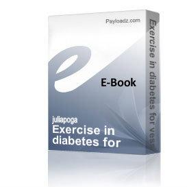 exercise in diabetes for vessels protection a legs against complicatio