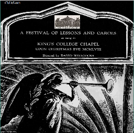 a festival of lessons and carols 1958 - kings college choir, cambridge, conducted by david willcocks - simon preston, organ