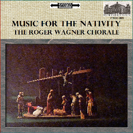 music for the nativity: works by palestrina, andrea & giovanni gabrieli,  regnart, flor peeters and daniel pinkham - roger wagner chorale