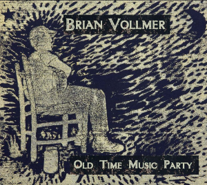"CD-239 Brian Vollmer ""Old Time Music Party"" 
