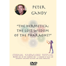 "peter gandy. ""the hermetica: the lost wisdom of the pharaohs?"" video download"