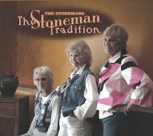 "CD- 240 The Stonemans ""The Stoneman Tradition"" 
