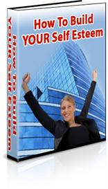 how to build your self esteem ebook with resell rights