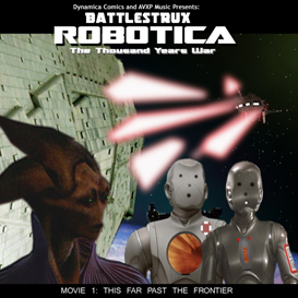 robotica movie 1 soundtrack this far past the frontier