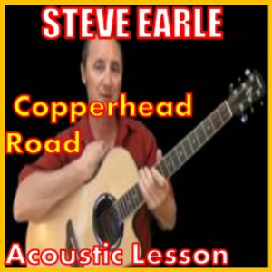 Learn to play Copperhead Road by Steve Earle | Movies and Videos | Educational