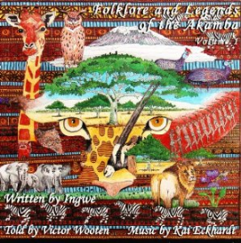 folklore and legends of the akamba w/ ingwe
