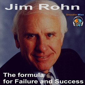 jim rohn formula for failure and success