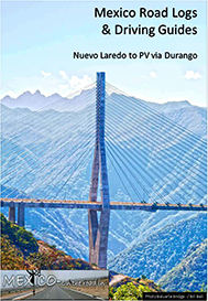 laredo to puerto vallarta via the new durango to mazatlan highway road log