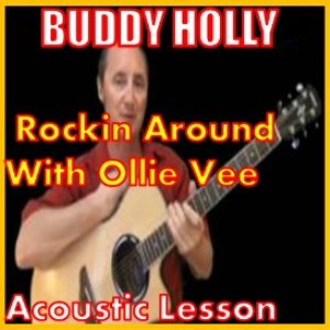 learn to play rockin around with ollie vee by buddy holly