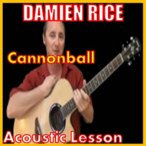 learn to play cannonball by damien rice