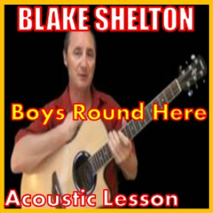 learn to play boys 'round here by blake shelton