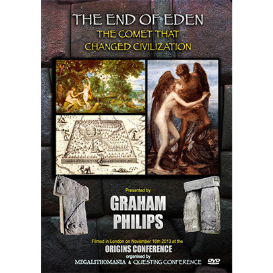 graham philips: the end of eden, the comet that changed civilization - origins 2013