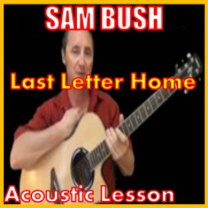 Learn to play Last Letter Home by Sam Bush | Movies and Videos | Educational