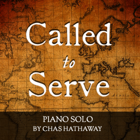 called to serve sheet music