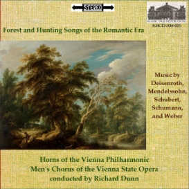 forest and hunting songs of the romantic era - vpo horns/vsso men's chorus/richard dunn