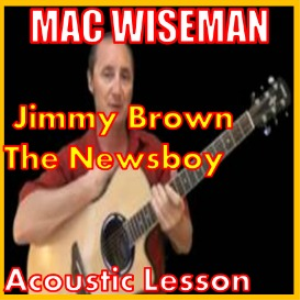 Learn to play Jimmy Brown The Newsboyby Mac Wiseman | Movies and Videos | Educational