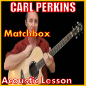 Learn to play Matchbox by Carl Perkins | Movies and Videos | Educational