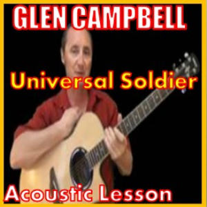 Learn to play Universal Soldier by Glen Campbell | Movies and Videos | Educational