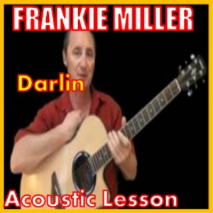 learn to play darlin by frankie miller