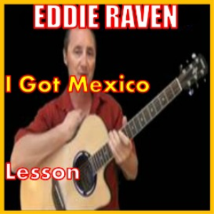 learn to play i got mexico by eddie raven