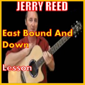 learn to play east bound and down by jerry reed