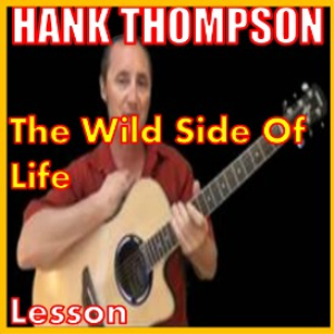 learn to play the wild side of life by hank thompson