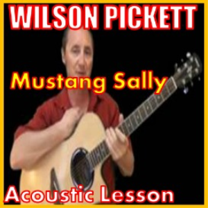 learn to play mustang sally by wilson pickett