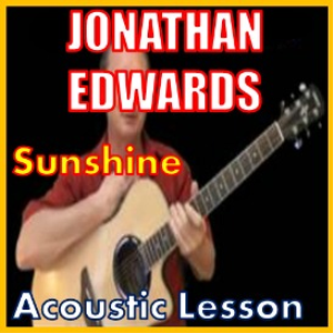 learn to play sunshine by jonathan edwards