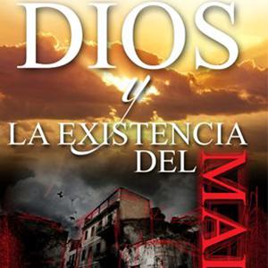 dios y la existencia del mal  (ebook)