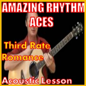 Learn to play Third Rate Romance by The Amazing Rhythm Aces | Movies and Videos | Educational