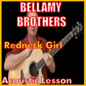 learn to play redneck girl by the bellamy brothers