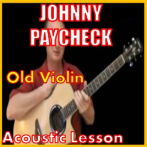 learn to play old violin by johnny paycheck