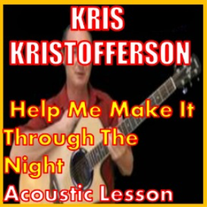 learn to play help me make it through the night by kris kristopherson