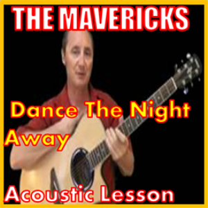 learn to play dance the night away by the mavericks