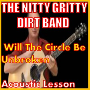 learn t play will the circle be unbroken by the dirt band