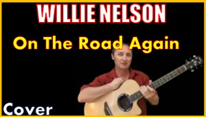 learn to play on the road again by willie nelson