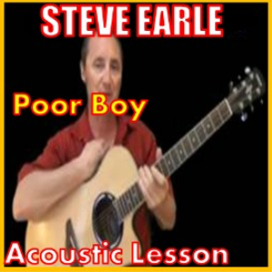 Learn to play Poor Boy by Steve Earle | Movies and Videos | Educational