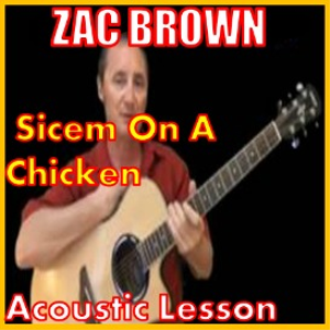 Learn to play Sicem On A Chicken by Zac brown | Movies and Videos | Educational