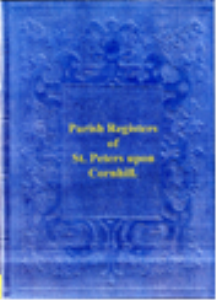 parish registers of  st. peters upon cornhill